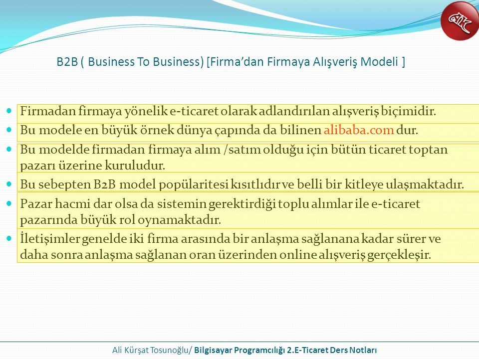 B2B ( Business To Business) [Firma'dan Firmaya Alışveriş Modeli ]